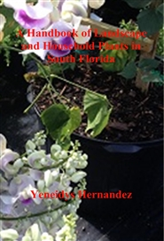 A Handbook of Landscape and Household Plants in South Florida cover image