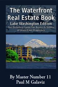 The Waterfront Real Estate Book-Lake Washington Edition cover image