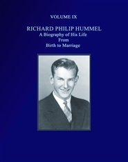 RICHARD PHILIP HUMMEL:BIRTH TO MARRIAGE cover image