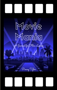 Mini Movie Mania - A Journal for Film Lovers cover image