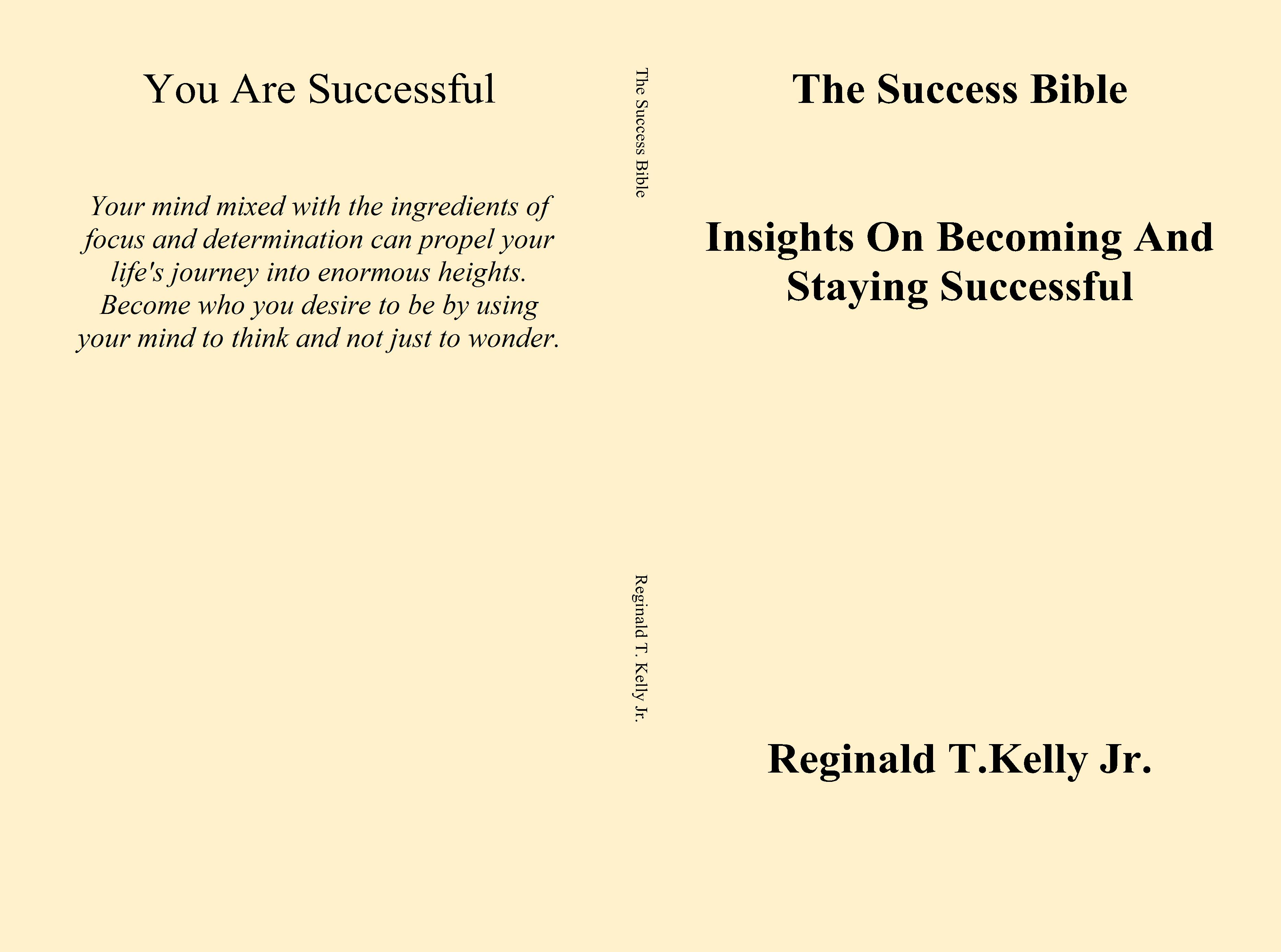 The Success Bible Insights On Becoming And Staying Successful cover image