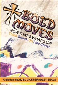 BOLD MOVES A Biblical Study cover image