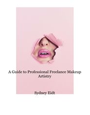 A Guide to Professional Freelance Makeup Artistry cover image