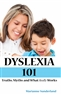 Dyslexia 101:  Truths, Myths and What Really Works cover image