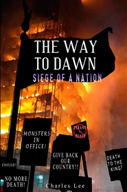 The Way To Dawn: Siege of a Nation cover image