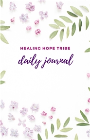 Healing Hope Tribe Daily Journal cover image