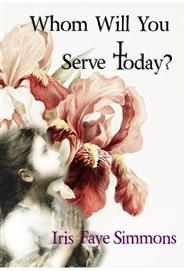 Whom Will You Serve Today? cover image