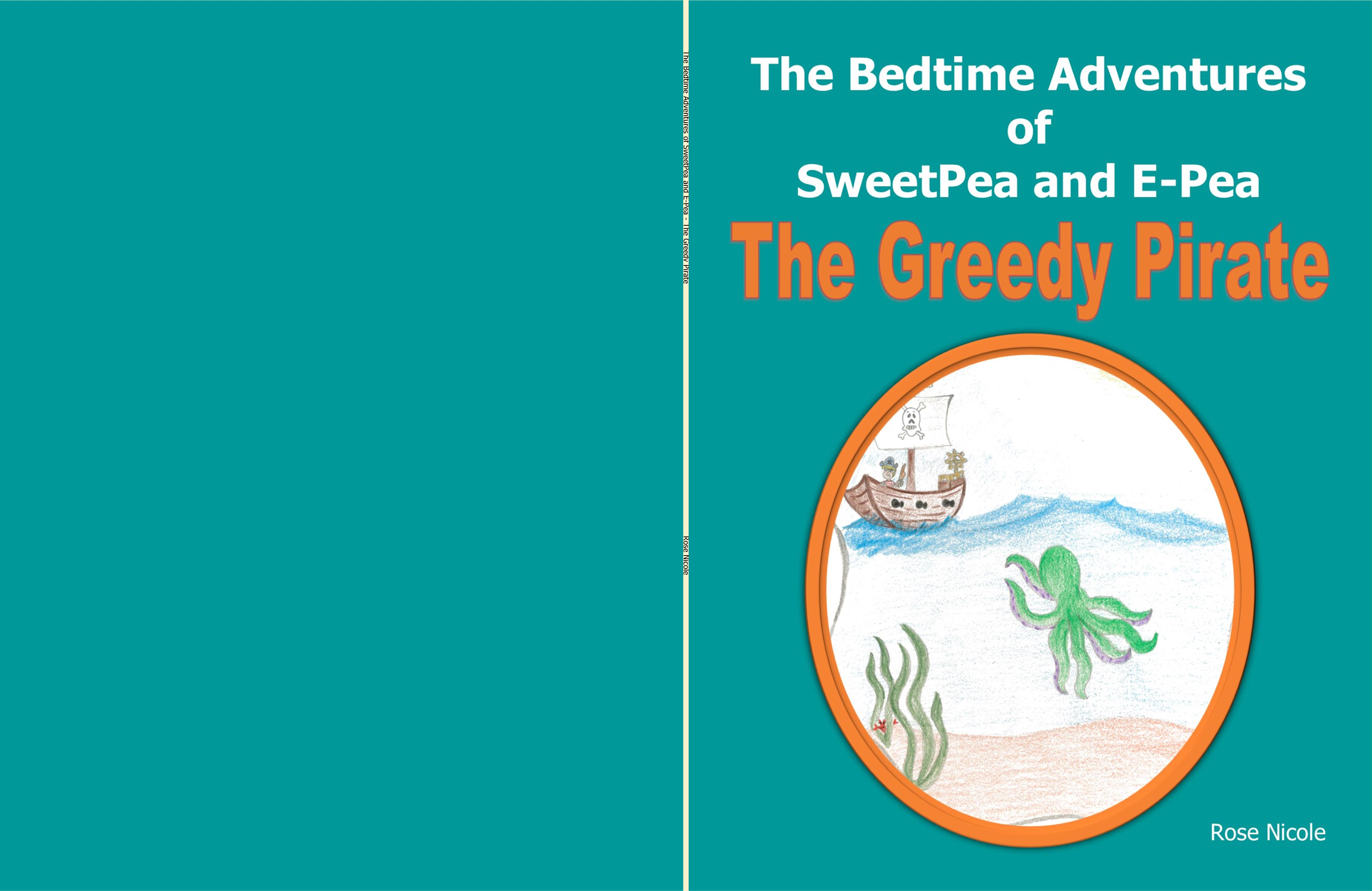 The Bedtime Adventures of SweetPea and E-Pea - The Greedy Pirate cover image