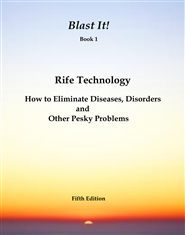 Blast It! Rife Technology - Book 1 cover image