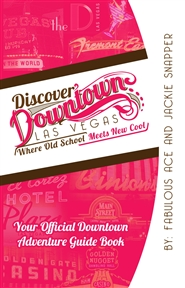 Discover Downtown Las Vegas cover image