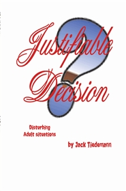 107- Justifiable Decision cover image