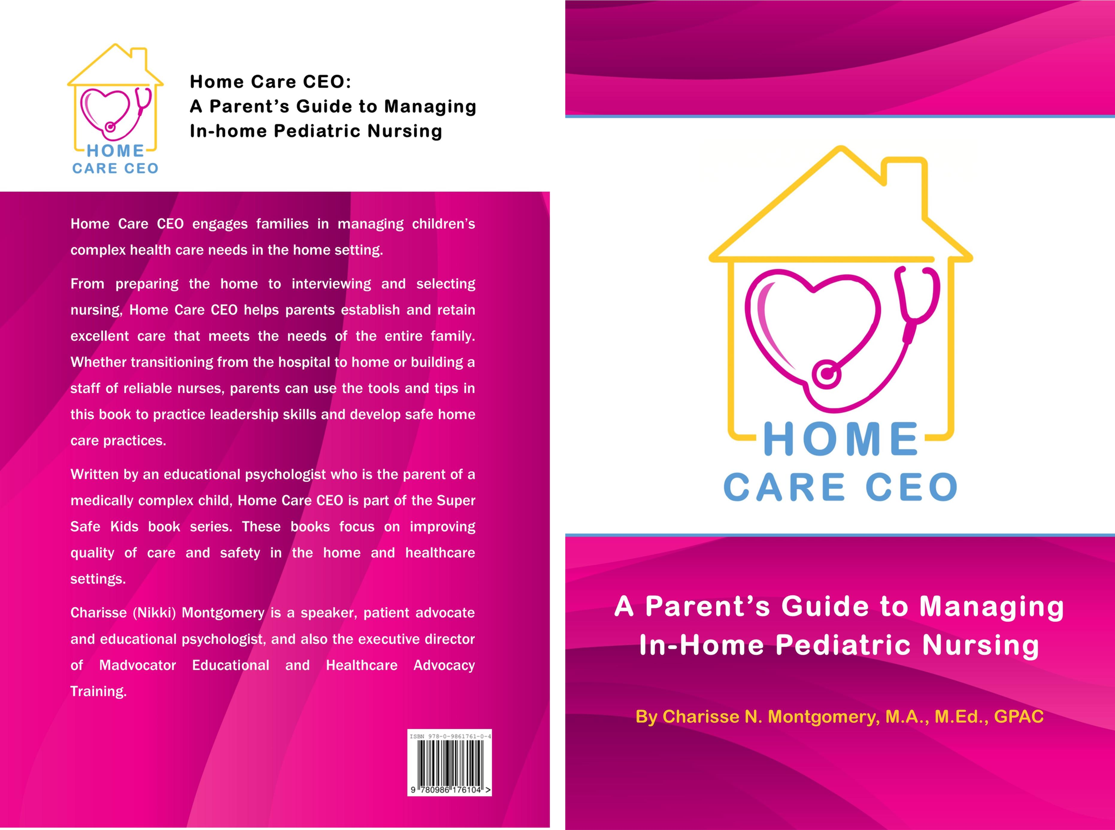 home care ceo a parent u0027s guide to managing in home pediatric