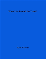 What Lies Behind the Truth? cover image