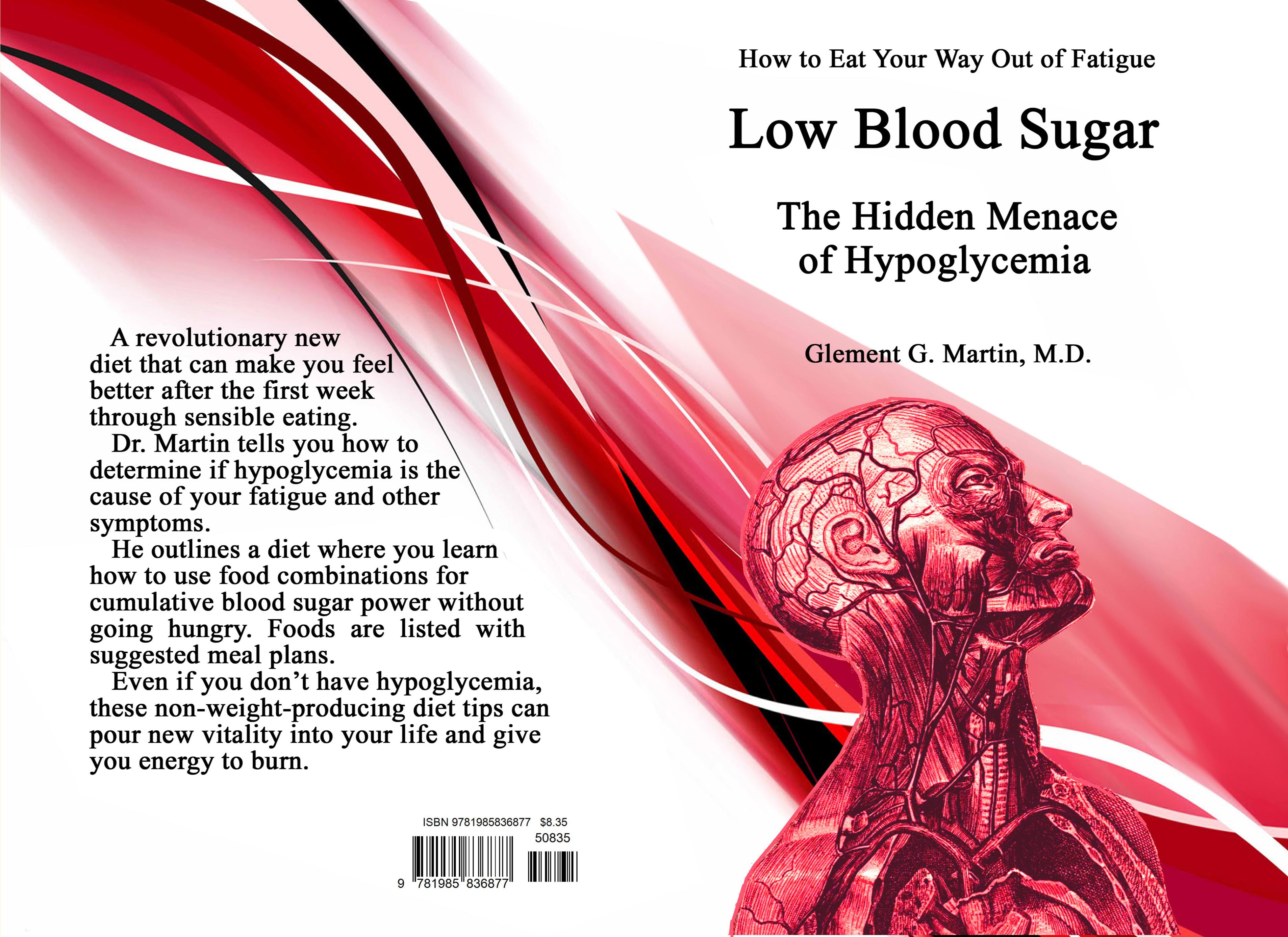 Low Blood Sugar      The Hidden Menace of Hypoglycemia cover image