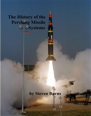 The History of the Pershing Missile Systems cover image