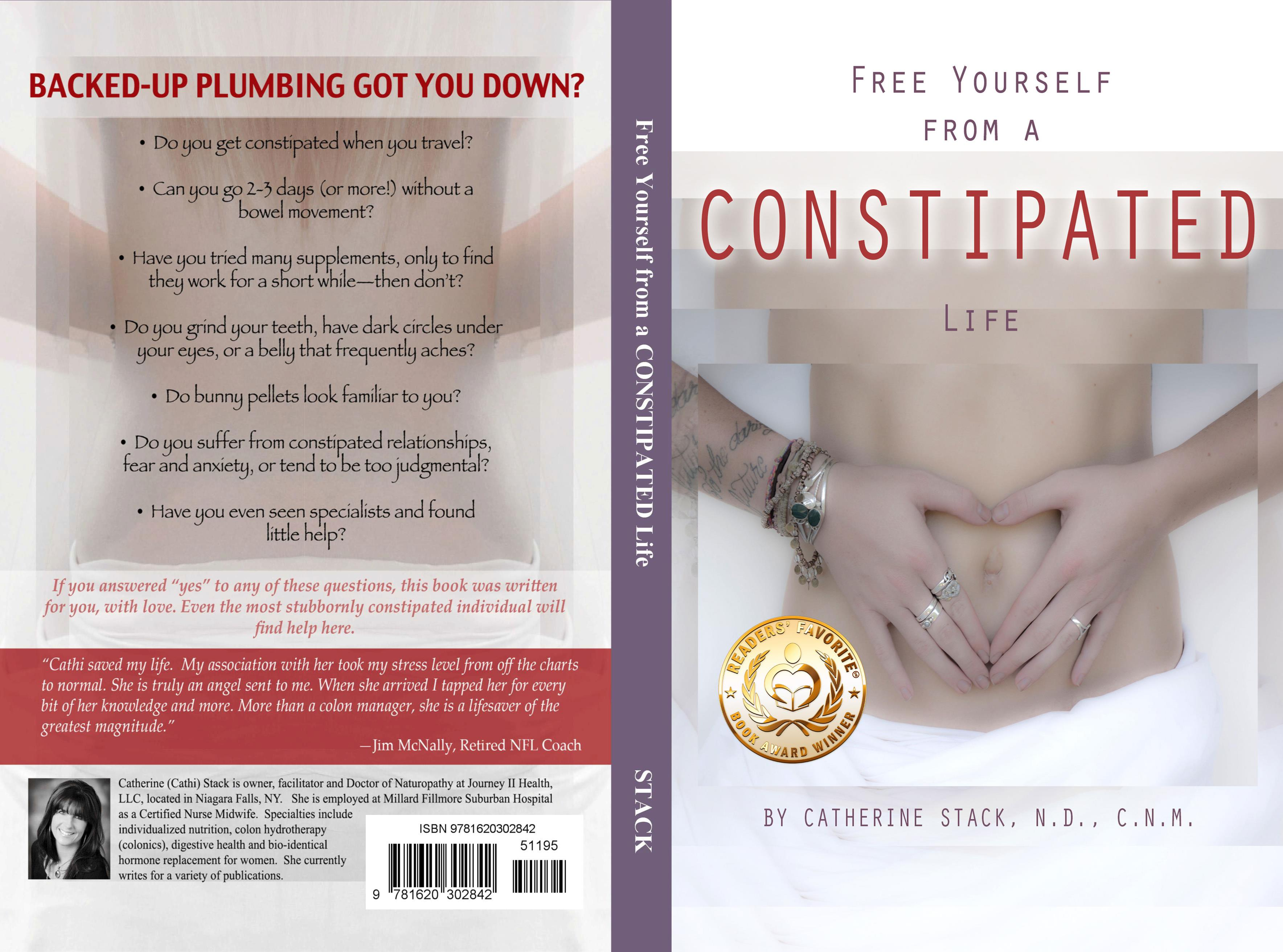 FREE YOURSELF FROM A CONSTIPATED LIFE cover image