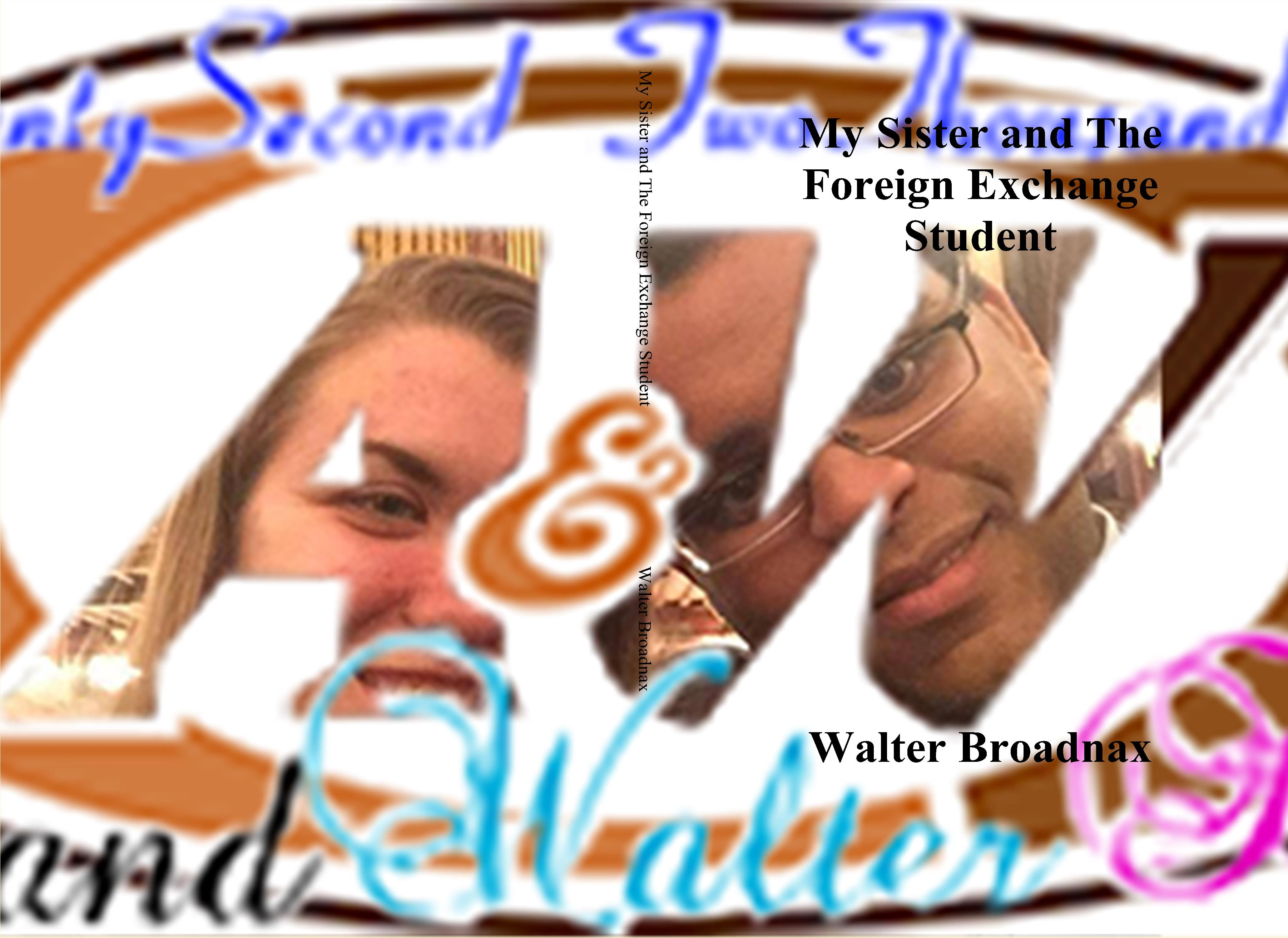 My Sister and The Foreign Exchange Student cover image
