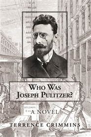 Who was Joseph Pulitzer?   A Novel cover image