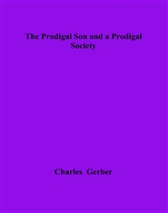 The Prodigal Son and a Prodigal Society cover image