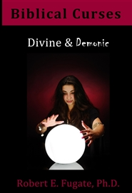 Biblical Curses: Divine and Demonic cover image