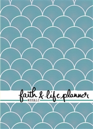 Weekly A5 - Faith & Life Planner cover image