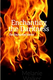 Enchanting the Darkness cover image