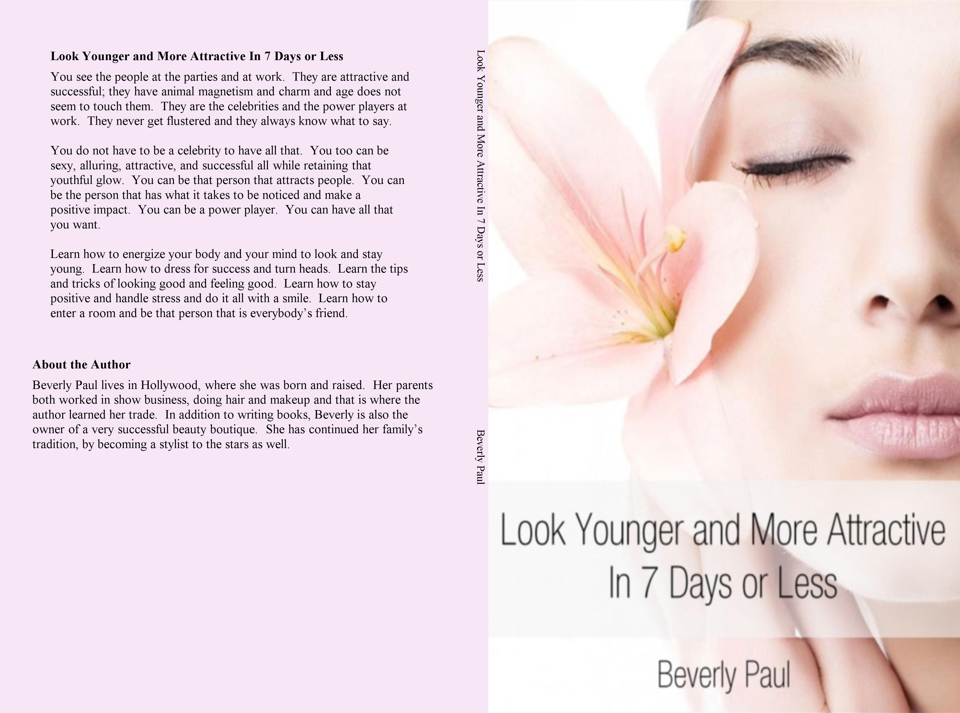 Look Younger and More Attractive In 7 Days or Less cover image
