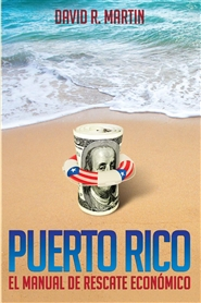 Puerto Rico: El Manual de Rescate Económico (Spanish only) cover image