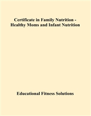 Certificate in Family Nutrition - Healthy Moms and Infant Nutrition cover image