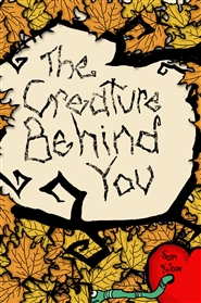 The Creature Behind You cover image