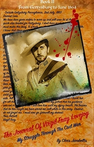 The Journal of Virgil Fray Lovejoy, My Struggle through the Civil War Book II cover image