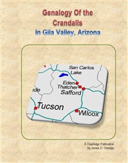 Crandall Genalogy - Gila Valley, Arizona cover image