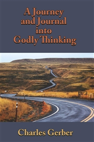 A Journal and Journey into Godly Thinking cover image