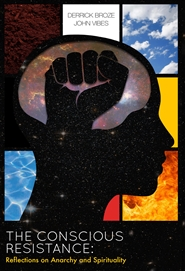 The Conscious Resistance: Reflections on Anarchy And Spirituality (Mind Cover) cover image