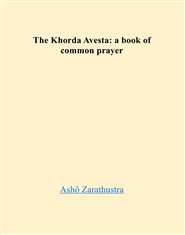 The Little Avesta: a book  ... cover image