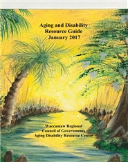Aging and Disability Resource Guide January 2017 cover image