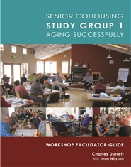 Senior Cohousing Study Group 1 Aging Successfully: Workshop Facilitator Guide cover image