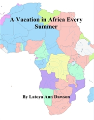 A Vacation in Africa Every Summer cover image