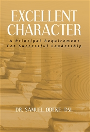 4. Excellent Character: A Principal Requirement for Successful Leadership. cover image