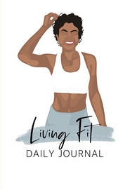 Living Fit: Daily Journal cover image