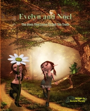 "Evelyn and Noel ""The Elves That Learn To Tell The Truth"" cover image"