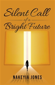 Silent call to a Bright Future  cover image