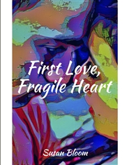 First Love, Fragile Heart cover image