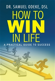 How to Win in Life : A Practical  Guide to Success cover image