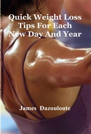 Quick Weight Loss Tips For Each New Day And Year cover image