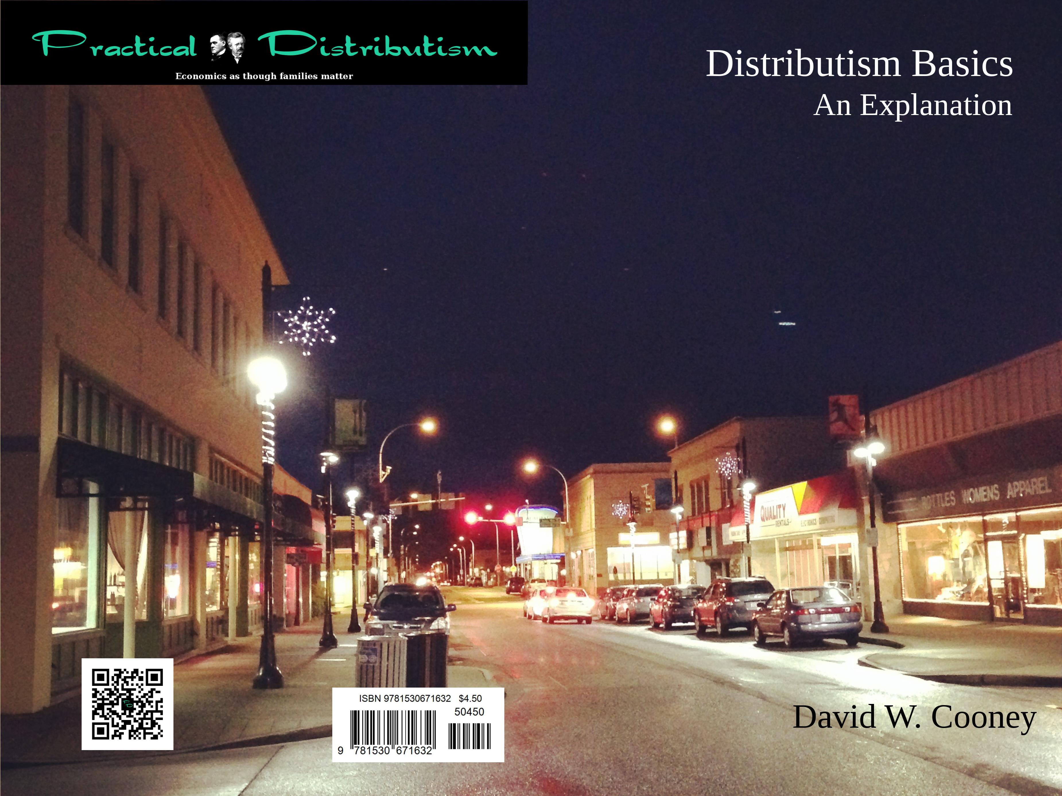 Distributism Basics: An Explanation cover image