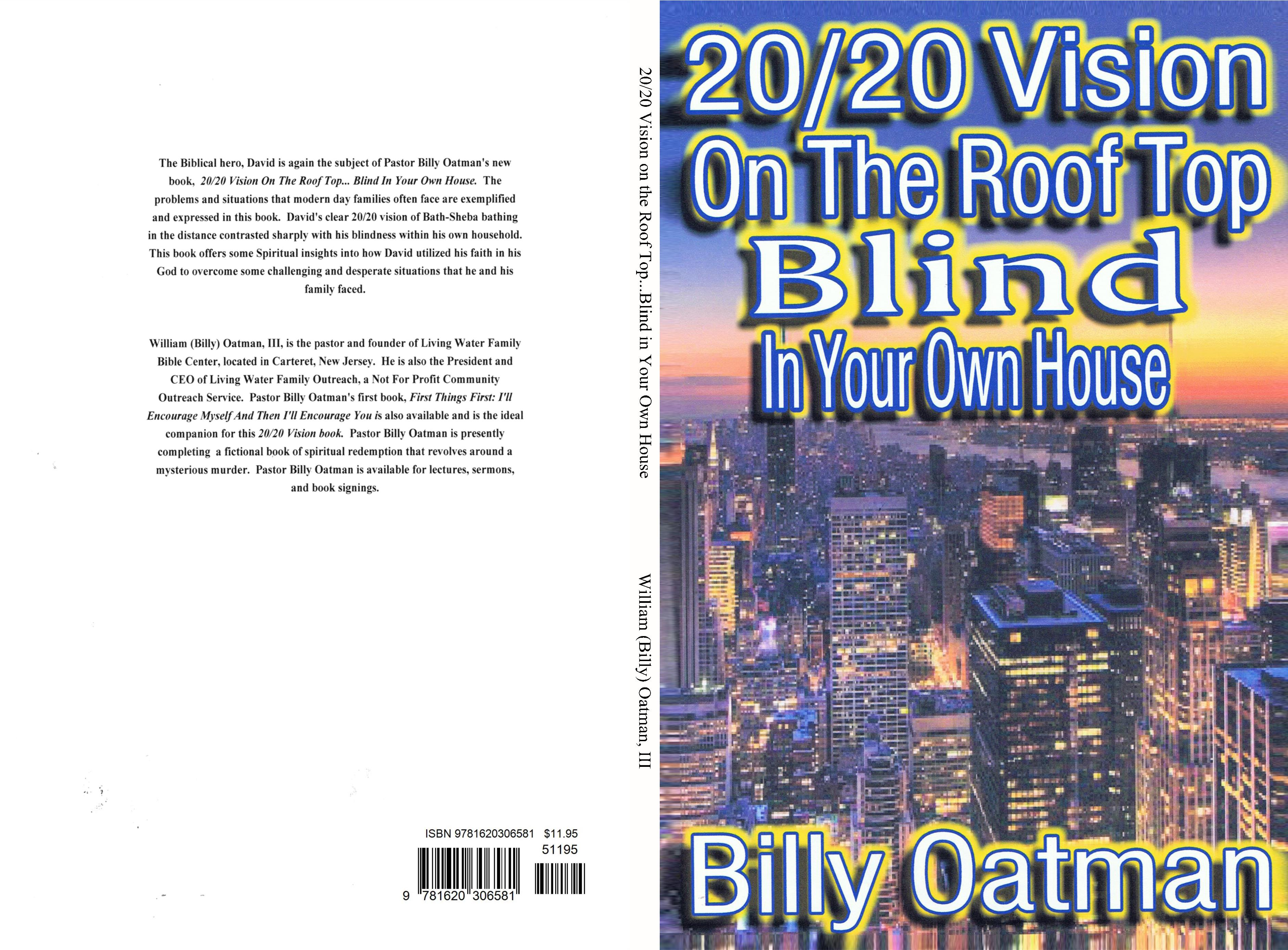 20/20 Vision on the Roof Top...Blind in Your Own House cover image