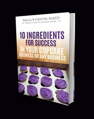10 Ingredients For Success In Your Cupcake Business Or Any Business cover image