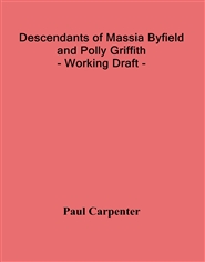 Descendants of Massia Byfield and Polly Griffith - Working Draft - cover image