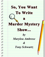 So, You Want to Write a Murder Mystery Show.... cover image